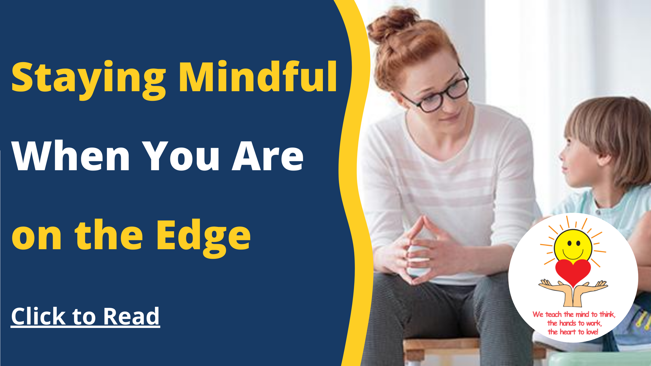 Staying Mindful When You Are on the Edge