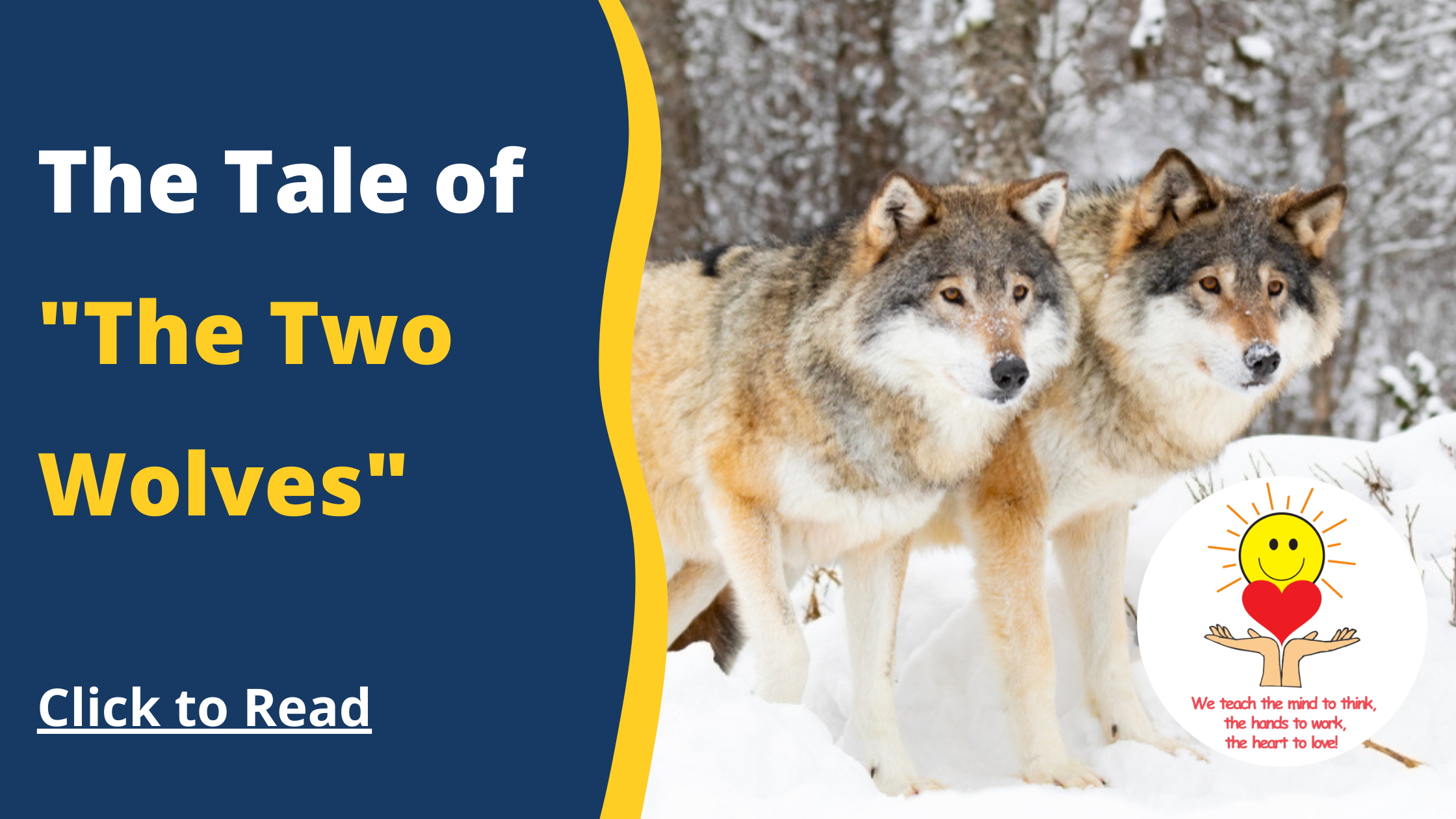 """The Tale of """"The Two Wolves"""""""